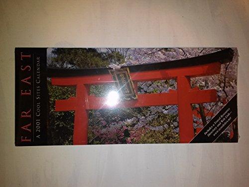 9781582960692: Far East a 2001 Cool Sites Calendar