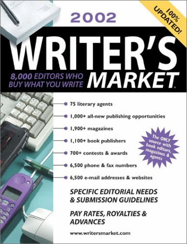 2002 Writer's Market: 8,000 Editors Who Buy What You Write: Holm, Kirsten
