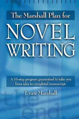 9781582970622: The Marshall Plan for Novel Writing