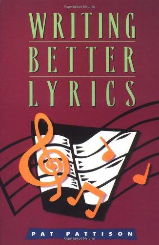 9781582970646: Writing Better Lyrics