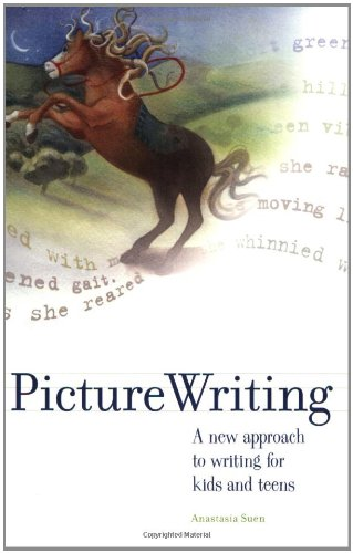 Picture Writing: A New Approach to Writing: Anastasia Suen