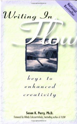 9781582970868: Writing in Flow: Keys to Enhanced Creativity