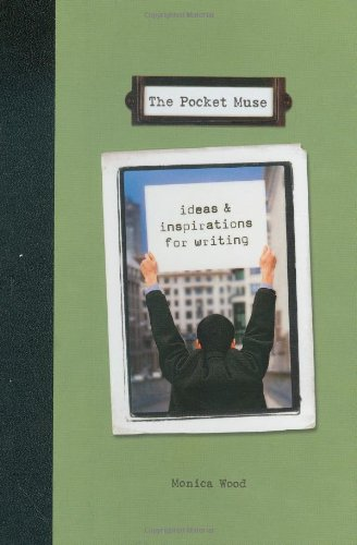 9781582971421: The Pocket Muse: Ideas and Inspiration for Writing