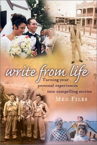 9781582971544: Write from Life: Turning Your Personal Experiences Into Compelling Stories