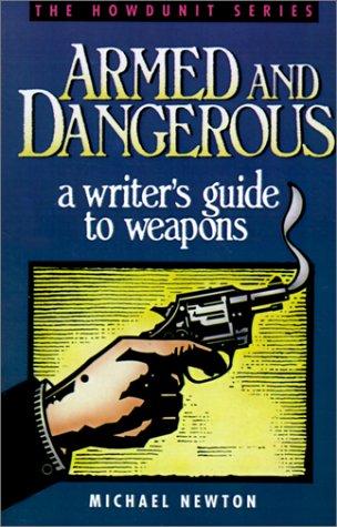 9781582971643: Armed & Dangerous