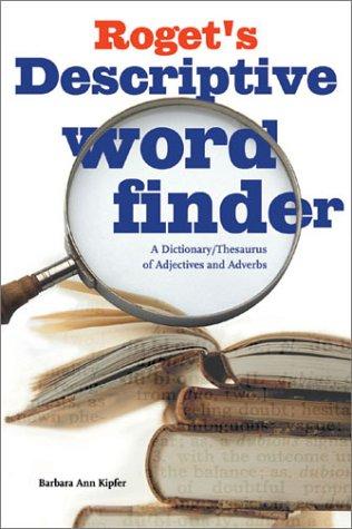 Roget's Descriptive Word Finder: Barbara Ann Kipfer