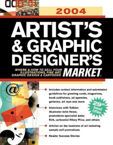 9781582971841: 2004 Artist's & Graphic Designer's Market: Where & How to Sell Your Illustrations, Fine Art, Graphic Design & Cartoons