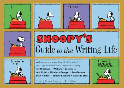 9781582971940: Snoopy's Guide to the Writing Life