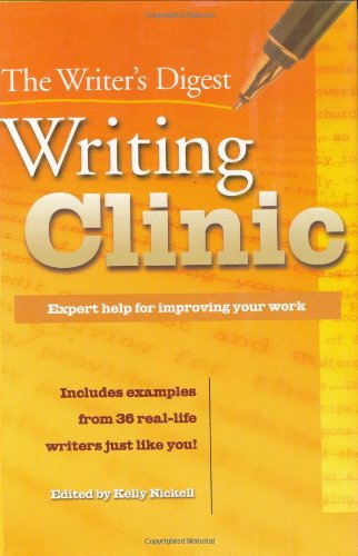 9781582972206: The Writer's Digest Writing Clinic: Expert Help for Improving Your Work