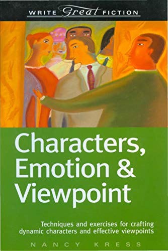 9781582973166: Write Great Fiction - Characters, Emotion & Viewpoint: Techniques and Exercises for Crafting Dynamic Characters and Effective Viewpoints