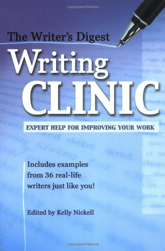 9781582973180: The Writer's Digest Writing Clinic: Expert Help for Improving Your Work