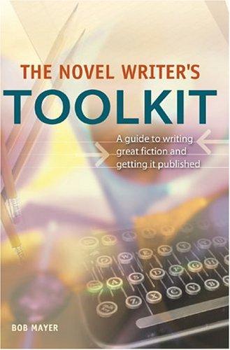 9781582973203: The Novel Writer?s Toolkit