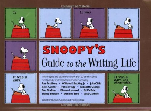 9781582973234: Snoopy's Guide to the Writing Life