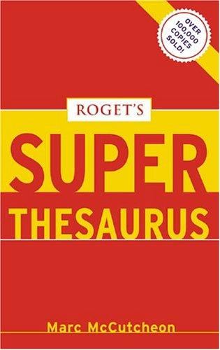 9781582973326: Roget's Super Thesaurus