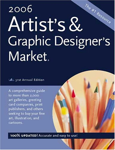 9781582973968: Artists & Graphic Designers Market 2006