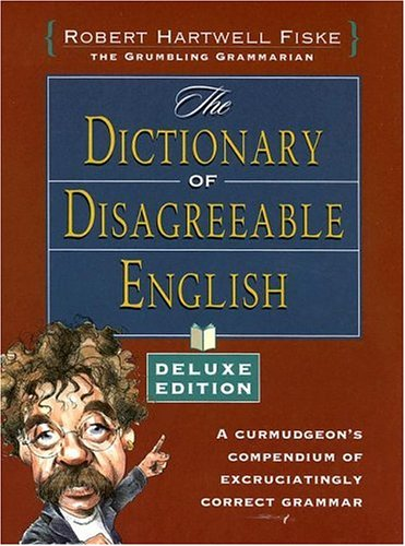 9781582974187: Dictionary of Disagreeable English, Deluxe Edition