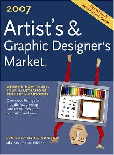 9781582974293: 2007 Artist's & Graphic Designer's Market
