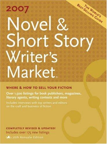 9781582974309: 2007 Novel & Short Story Writer's Market