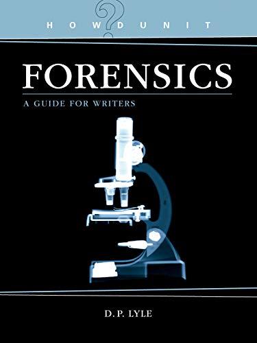 Howdunit Forensics: Lyle, D P