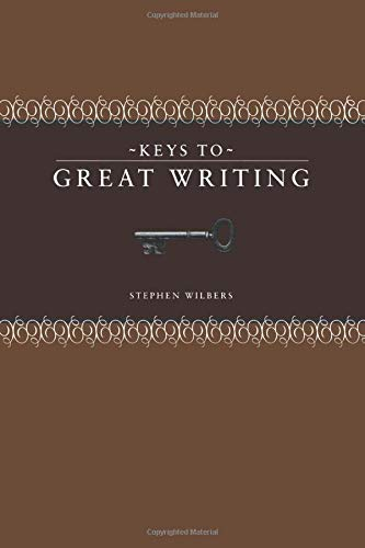 9781582974927: Keys to Great Writing