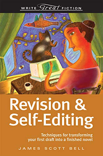 9781582975085: Revision and Self-Editing: Techniques for Transforming Your First Draft into a Finished Novel (Write Great Fiction)