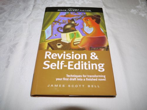 9781582975092: Revision & Self-Editing: Techniques for Transforming Your First Draft Into a Finished Novel (Write Great Fiction)