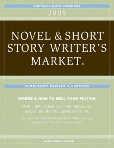 2009 Novel & Short Story Writer's Market (1582975434) by Editors of Writers Digest Books