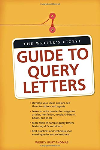 9781582975665: The Writer's Digest Guide To Query Letters