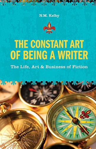 The Constant Art of Being a Writer: Kelby, N.M.