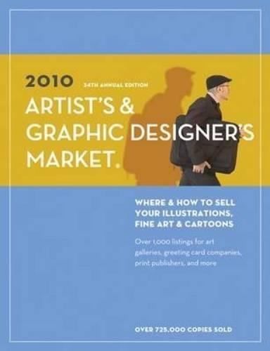 9781582975832: 2010 Artist's & Graphic Designer's Market