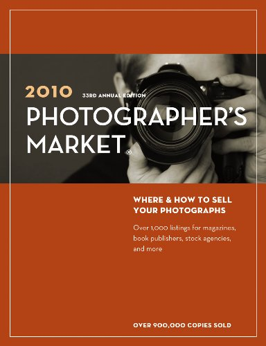 2010 Photographer's Market: Editors of Writer's