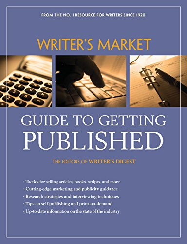 Writer's Market Guide to Getting Published (1582976082) by Editors of Writers Digest Books