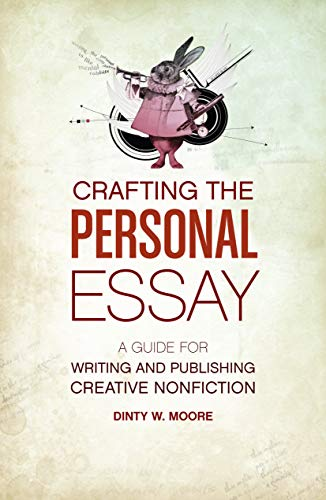 9781582977966: Crafting The Personal Essay: A Guide for Writing and Publishing Creative Non-Fiction