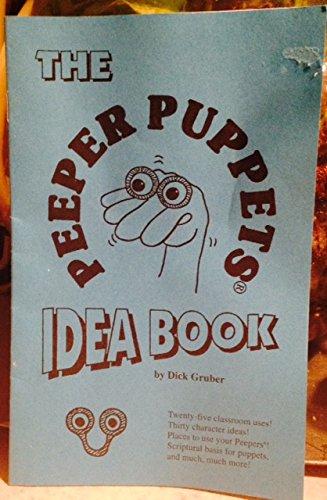9781583020630: The Peeper Puppets Idea Book