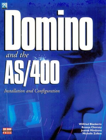 Red Book Technical Press: Domino and the AS/400: Installation: Wilfried Blankertz