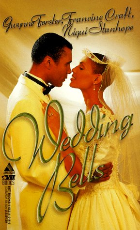 9781583140161: Wedding Bells: Love For A Lifetime\A Love Made In Heaven\Champagne Wishes (Arabesque)