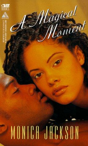 A Magical Moment (Arabesque): Jackson, Monica