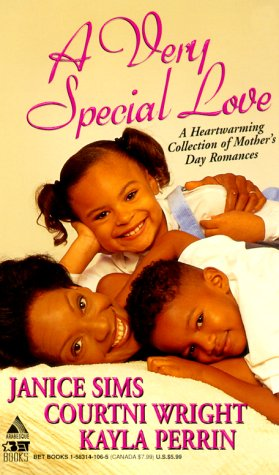 A Very Special Love: The Key To My Heart\A Mother's Love\Maternal Instincts (Arabesque) (1583141065) by Sims, Janice; Wright, Courtni