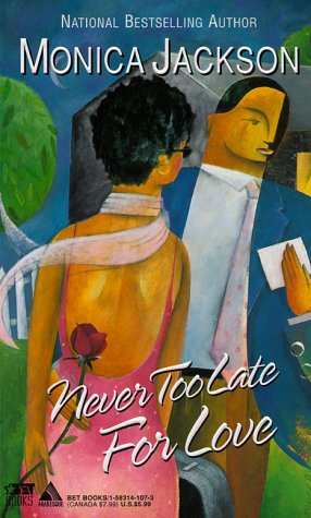 9781583141076: Never Too Late For Love (Arabesque)