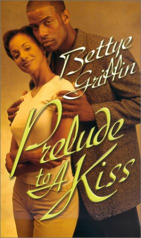 Prelude To A Kiss (Arabesque): Griffin, Bettye