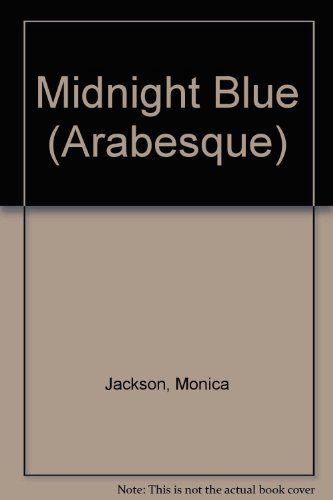 Midnight Blue (Arabesque) (1583141596) by Jackson, Monica