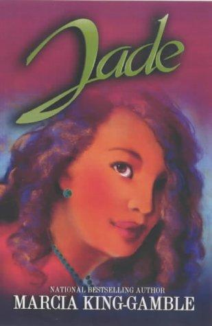 Jade: Marcia King-Gamble