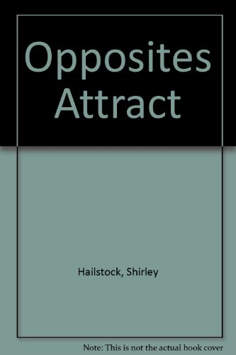 Opposites Attract (1583143165) by Shirley Hailstock