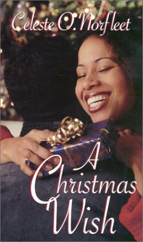 A Christmas Wish (Arabesque): Norfleet, Celeste O.