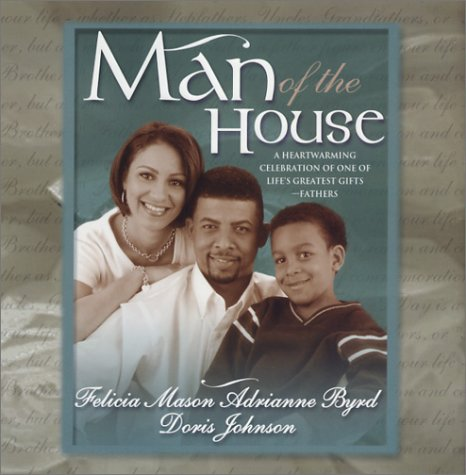Man of The House: The Dreamers\One In: Mason, Felicia, Byrd,