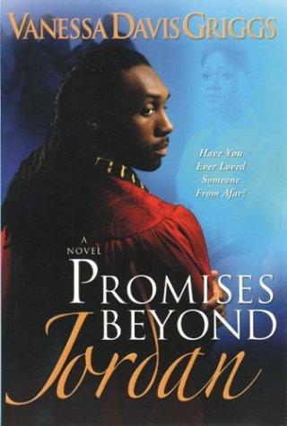 Promises Beyond Jordan: Vanessa Davis Griggs