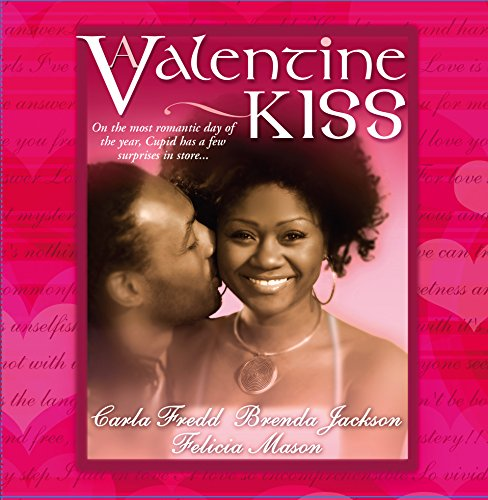 9781583144695: A Valentine Kiss: Cupids Bow\Made In Heaven\Matchmaker
