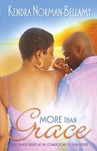 More Than Grace (The Grace Series, Book 3): Norman-Bellamy, Kendra