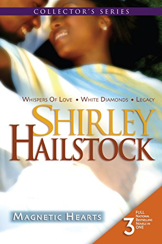 Magnetic Hearts: Whispers Of Love\White Diamonds\Legacy (Arabesque): Hailstock, Shirley