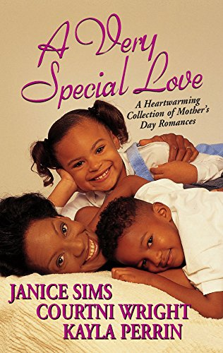 A Very Special Love: The Keys To My Heart\A Mother's Love\Maternal Instincts (1583147659) by Sims, Janice; Wright, Courtni